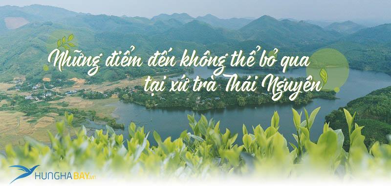 Săn vé máy bay giá rẻ đi Thái Nguyên tại hunghabay.vn