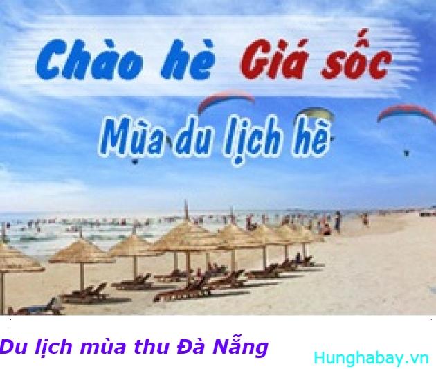 Khám phá mùa thu Đà Nẵng với loạt vé máy bay giá rẻ ưu đãi của Vietnam Airlines